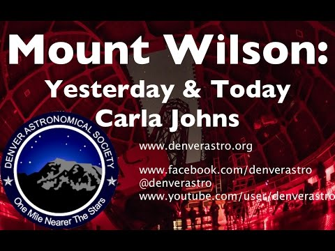 Mount Wilson: Today & Yesterday - The Revered Observatory - Carla Johns