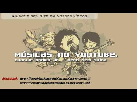 MNYT - Charlie Brown Jr. - Beco sem Saída ( Ritmo, Ritual e Responsa ) mp3
