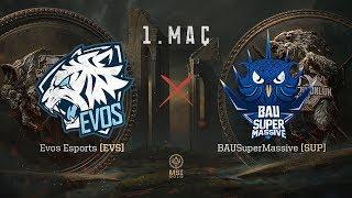 EVOS Esports ( EVS ) vs BAUSuperMassive ( SUP ) 1. Maç | MSI 2018 Ön Eleme Finalleri