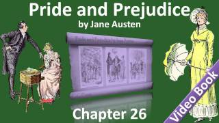 Chapter 26 - Pride and Prejudice by Jane Austen