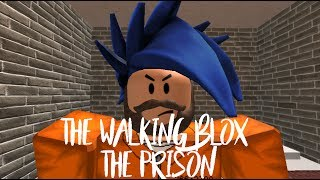 Roblox The Walking Blox Part 5 (THE PRISON) - R6 And R15