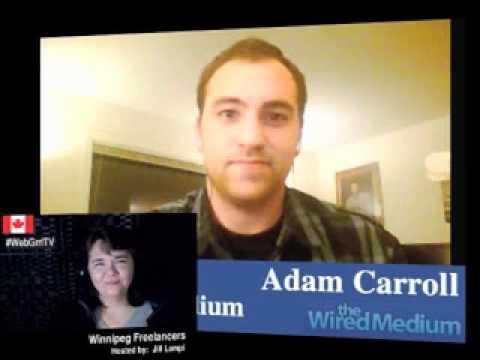 Interview: Adam Carroll @ The Wired Medium [Freelancing in Winnipeg]