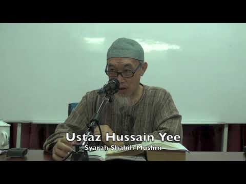 20181024 Ustaz Hussain Yee : Syarah Shahih Muslim