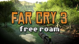 Far Cry 3 - PC Free Roaming Impressions :D