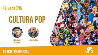 #LivedaCNA 29/05/2021 - Parte temática: CULTURA POP