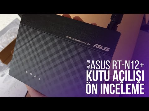 Asus RT-N12+ Router Kutu Açılışı Ve Ön İncelemesi