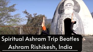 Beatles Ashram Trip | Explore Beatles Ashram | Rishikesh | Retreat in Beatles Ashram | 84 Kutiya