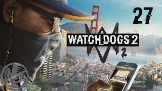 Watch Dogs 2 Прохождение На Русском На ПК Без Комментариев Часть 27 — $911