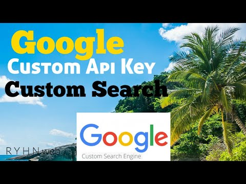 How to create Google Custom API Key (Custom Search)