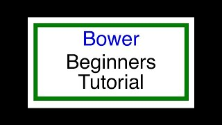 Bower Tutorial