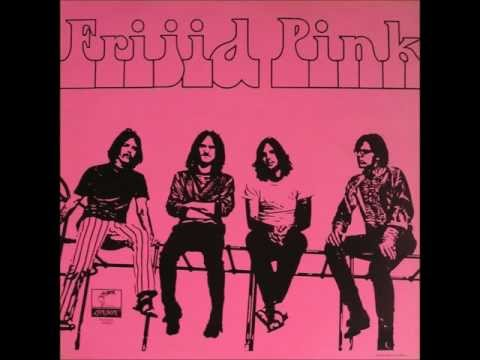 Frijid Pink - End of the Line