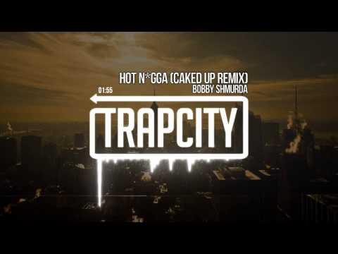 Bob Shmurda  Hot Nigga Caked Up Remix