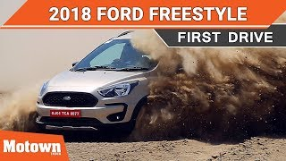 2018 Ford Freestyle | First Drive Review | Motown India