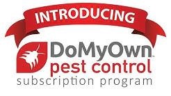 Introducing the DoMyOwn.com Pest Control Subscription Program
