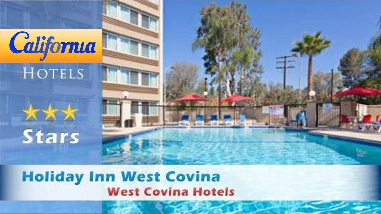 Holiday Inn West Covina Hotels California