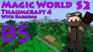 Thaumcraft 4 - MW S2 - Part 5 - Greatwood Wand Core, and Gold Wand Caps