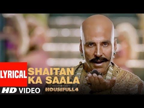 lyrical:-shaitan-ka-saala-|-akshay-kumar-|-sohail-sen-feat.-vishal-dadlani