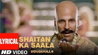 "Presenting the lyrical video of song ""shaitan ka saala"" from upcoming bollywood movie ""housefull 4"". film features akshay kumar, riteish deshmukh..."