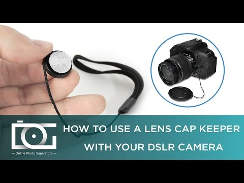 LENS CAP KEEPER TUTORIAL | How to Use a Lens Cap Keeper With Your DSLR Camera