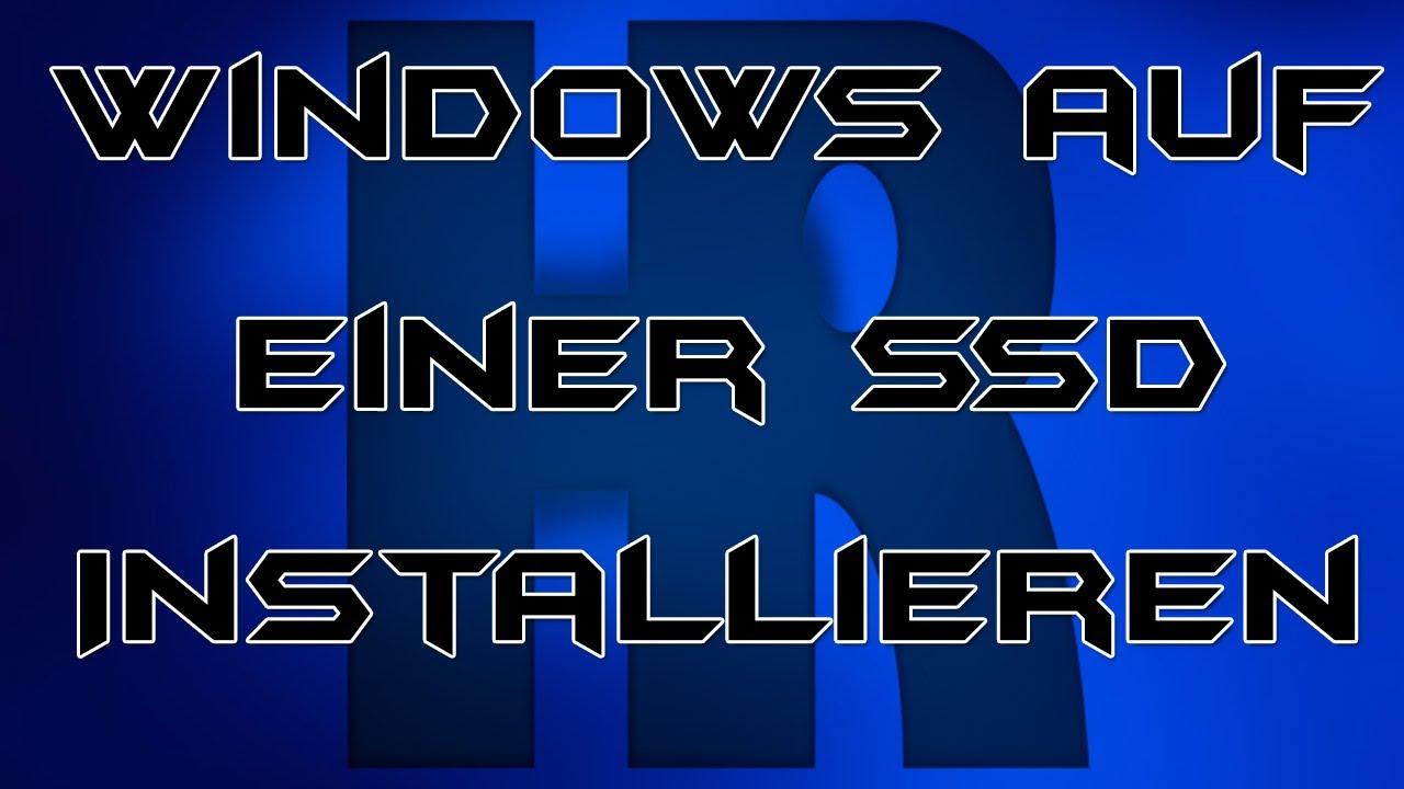 Windows 7 auf einer ssd installieren und konfigurieren for Esstisch 2 00 m
