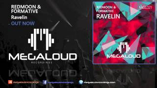 RedMoon & FORMATIVE - Ravelin (OUT NOW)