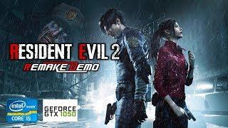 Resident Evil 2 Remake Demo | GTX 1050 2GB + i5-2310 + 12GB RAM