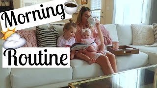 MORNING ROUTINE 2017 | SAHM of two | Newborn & Toddler | Tara Henderson | Brianna K Collab
