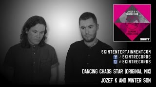 Jozef K & Winter Son - Dancing Chaos Star
