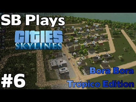 Crime Issues - SB Plays Cities Skylines (Tropico Edition) ep6