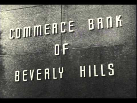 Perry Botkin Senior   Commerce Bank of Beverly Hills Theme
