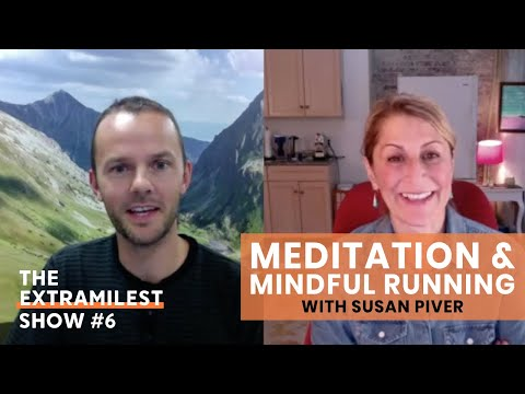 Meditation and Mindful Running with Susan Piver | Learn How to Meditate and Improve Your Performance