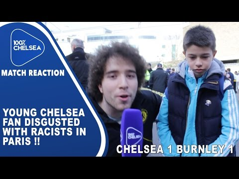 Young Chelsea Fan Disgusted With Racists In Paris !!