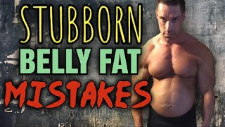 How To Lose Stubborn Belly Fat - Myths & Misconceptions