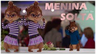 Baixar Menina Solta - Giulia Be | Alvin e os Esquilos