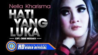 Video Nella Kharisma - Hati Yang Luka (Official Music Video) download MP3, 3GP, MP4, WEBM, AVI, FLV Juli 2018