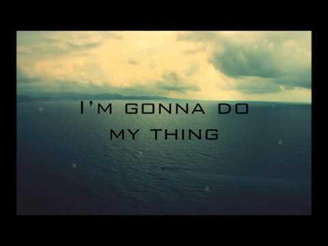 Royal Deluxe – I'm Gonna Do My Thing (lyrics)