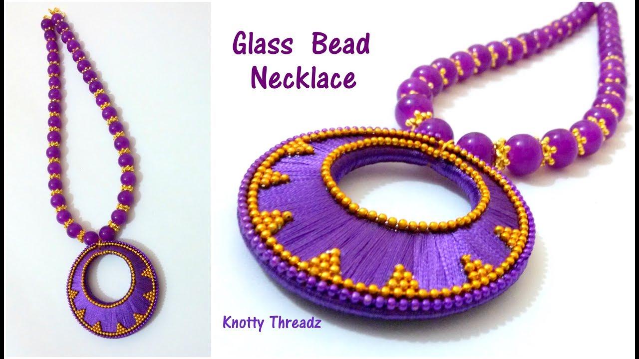 Silk thread jewelry making of glass bead necklace simple silk thread jewelry making of glass bead necklace simple chandbali pendant knottythreadz aloadofball Choice Image