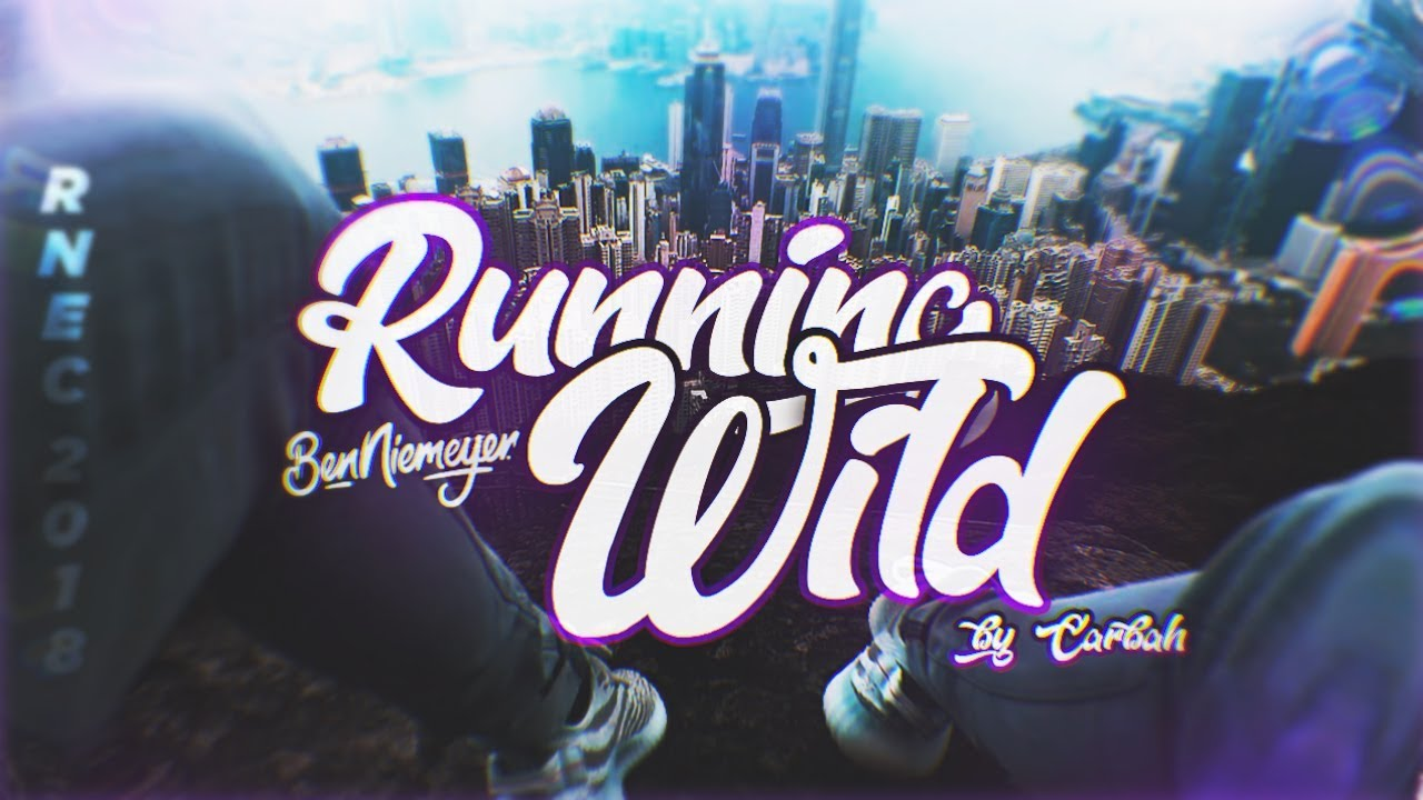 Running Wild - RNEC 2018 Entry (Ryan Nangle's Footage) by Carbah