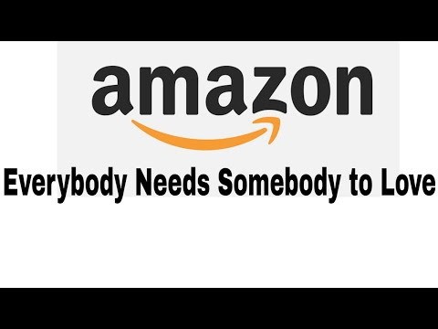 "Amazon's ""Everybody Needs Somebody To Love"" Audio."
