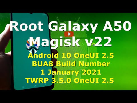 How to Root Samsung Galaxy A50 BUA8 Build Number with Magisk v22.0