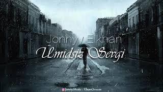 Jonny D & Elkhan - Umidsiz sevgi (audio) Resimi