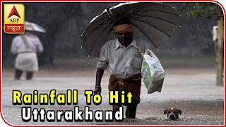Skymet Weather Report: Heavy Rainfall To Hit Uttarakhand And North Punjab   ABP News