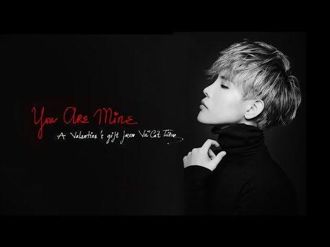YOU ARE MINE (OFFICIAL MV) - VŨ CÁT TƯỜNG