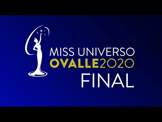 MISS UNIVERSO OVALLE 2020 FINAL