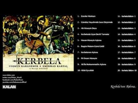 Coşkun Karademir & Emirhan Kartal - Kerbela'nın Aşkına - [Kerbela © 2014 Kalan Müzik ]