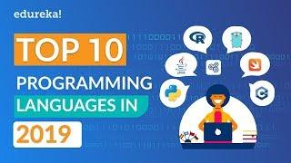 Top 10 Programming Languages In 2019 | Programming Languages To Learn In 2019 | @edureka!