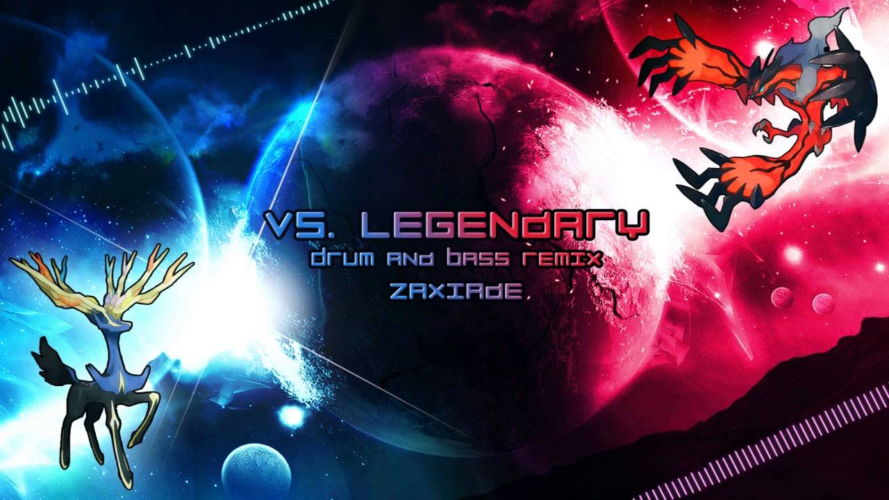 Vs Legendary Pokemon X And Y Drum And Bass Remix Zaxiade Free