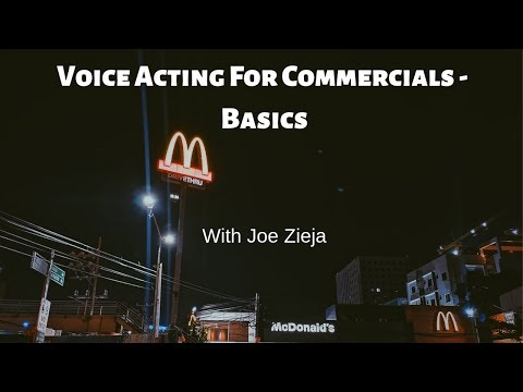 Commercial Voice Acting Basics - How To Be A Voice Actor