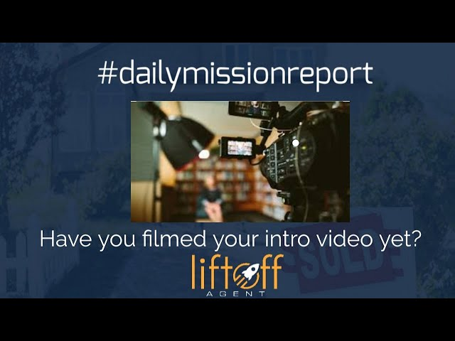 #missionreport  - Have you film a intro video yet?
