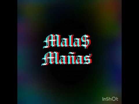 Mala$Mañas - Entre Vicios (Prod.53Rec)